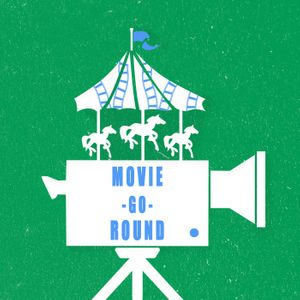 Movie Go Round Podcast