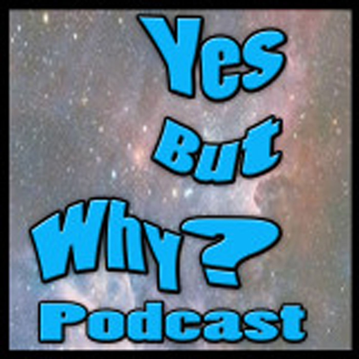Yes But Why ep 175 Andy Young wants to make your favorite movie!