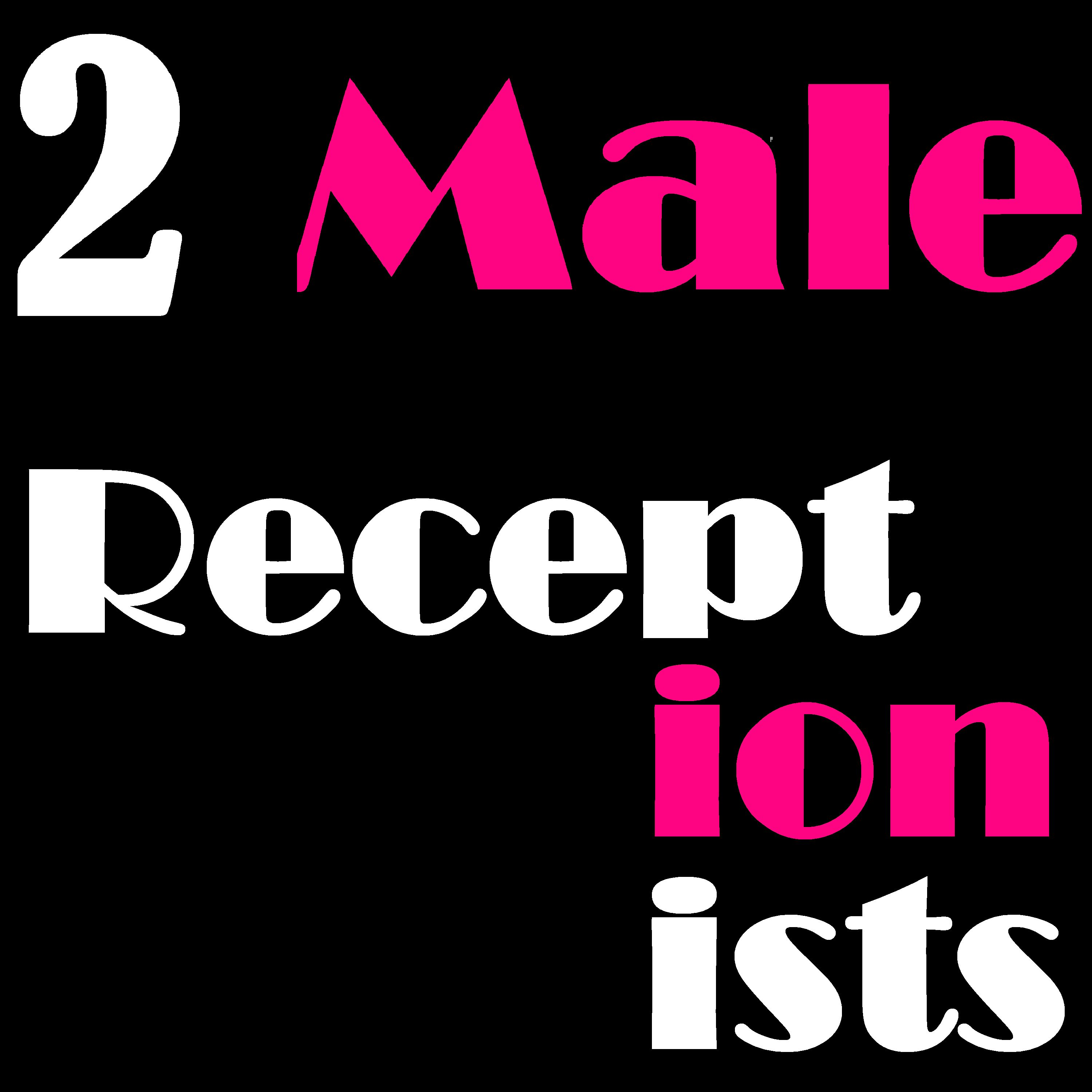 2 Male Receptionists